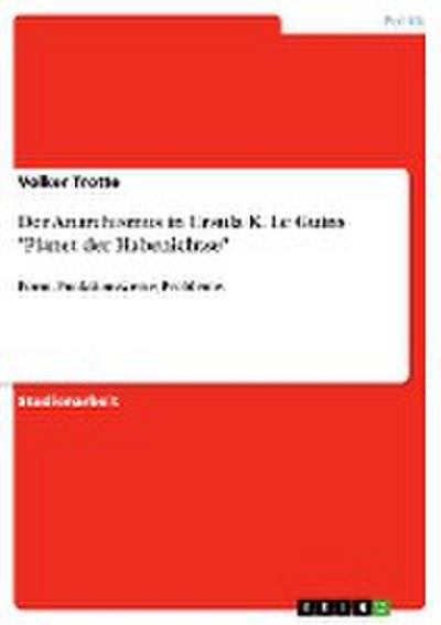 Der Anarchismus in Ursula K. Le Guins