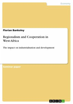 Regionalism and Cooperation in West-Africa - Bankoley, Florian