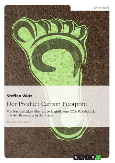 Der Product Carbon Footprint - Steffen Wütz