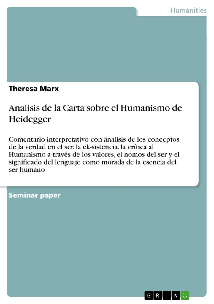 Analisis de la Carta sobre el Humanismo de Heidegger als eBook von Theresa Marx - GRIN Publishing