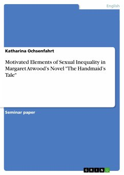 Motivated Elements of Sexual Inequality in Margaret Atwood's Novel