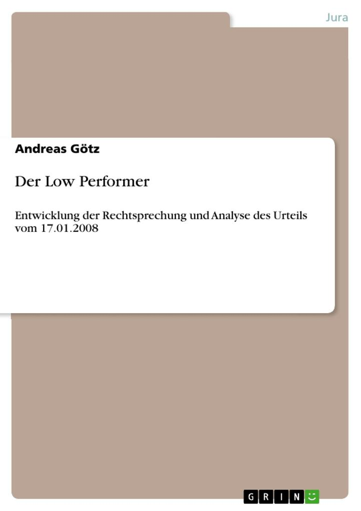 Der Low Performer als Buch von Andreas Götz - GRIN Publishing