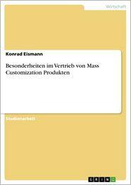 Besonderheiten im Vertrieb von Mass Customization Produkten