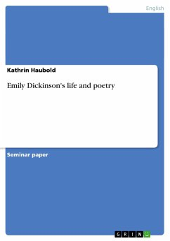 Emily Dickinson's life and poetry - Haubold, Kathrin