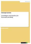 Sarlette, Christoph: Grundlagen und Aspekte des Personalcontrolling