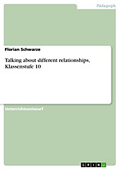 Talking about different relationships, Klassenstufe 10 - eBook - Florian Schwarze,