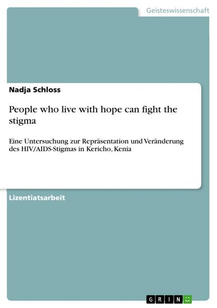 People who live with hope can fight the stigma