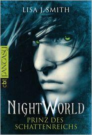 Night World - Prinz des Schattenreichs - Lisa J. Smith, Michaela Link