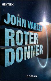 Roter Donner: Roman - John Varley, Ronald M. Hahn