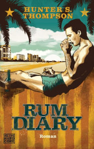 Rum Diary: Roman zum Film - Hunter S. Thompson
