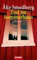 Tod im Sommerhaus - Åke Smedberg, Holger Wolandt