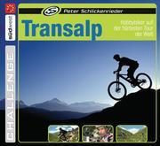 Peter Schlickenrieder: Transalp