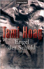 Engel der Schuld: Roman - Tami Hoag, Dinka Mrkowatschki