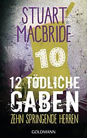 Zwölf tödliche Gaben 10: Zehn springende Herren - E-Book Only Weihnachtskurzkrimi Stuart MacBride Author