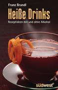 Brandl, Franz: Heiße Drinks
