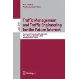 Traffic Management and Traffic Engineering for the Future Internet - Paulo Salvador