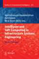 Intelligent and Soft Computing in Infrastructure Systems Engineering - Kasthurirangan Gopalakrishnan; Halil Ceylan; Nii O. Attoh-Okine