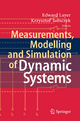 Measurements, Modelling and Simulation of  Dynamic Systems - Krzysztof Tomczyk;  Edward Layer;  Krzysztof Tomczyk;  Edward Layer