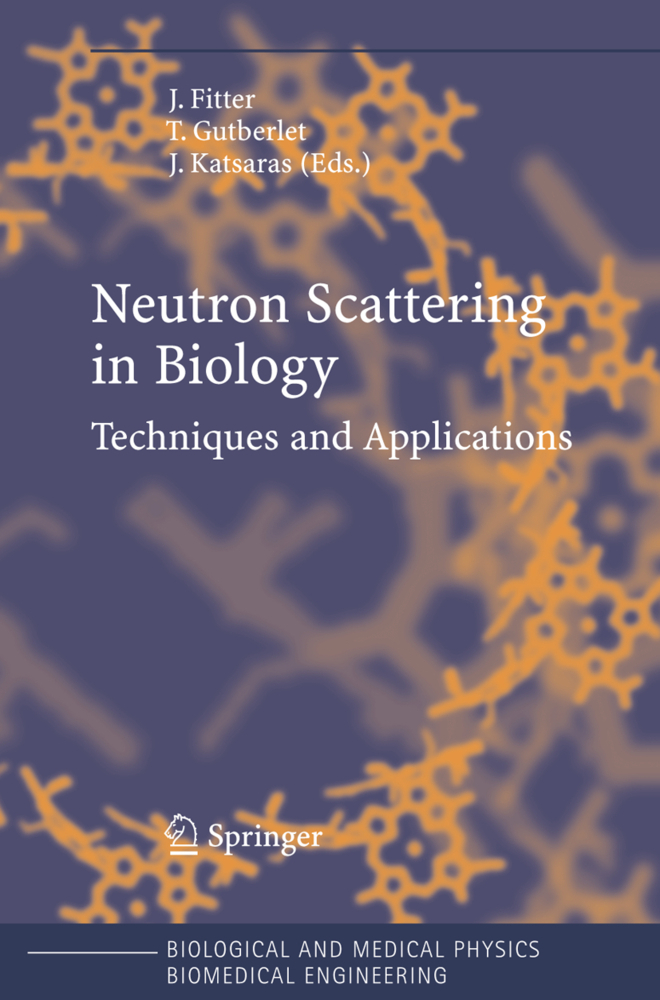 Neutron Scattering in Biology als Buch von - Springer Berlin Heidelberg
