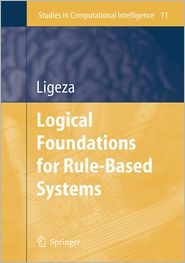 Logical Foundations for Rule-Based Systems