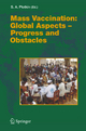 Mass Vaccination: Global Aspects - Progress and Obstacles - Stanley A. Plotkin