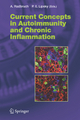 Current Concepts in Autoimmunity and Chronic Inflammation - Andreas Radbruch; Peter E. Lipsky