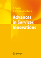 Advances in Services Innovations - Dieter Spath; Klaus-Peter Fähnrich