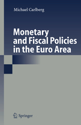 Carlberg, Michael: Monetary and Fiscal Policies in the Euro Area