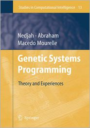 Genetic Systems Programming: Theory and Experiences - Ajith Abraham (Editor)