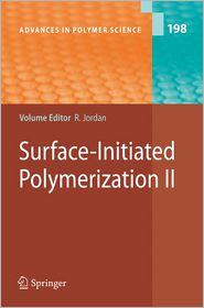Surface-Initiated Polymerization II - Rainer Jordan (Editor)