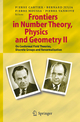 Frontiers in Number Theory, Physics, and Geometry II - Pierre E. Cartier; Bernard Julia; Pierre Moussa; Pierre Vanhove
