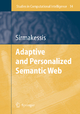 Adaptive and Personalized Semantic Web - Spiros Sirmakessis