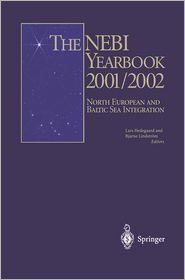 The NEBI YEARBOOK 2001/2002: North European and Baltic Sea Integration - Lars Hedegaard (Editor), Bjarne Lindstrom (Editor)