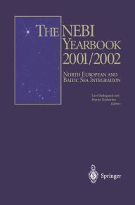 The NEBI YEARBOOK 2001/2002: North European and Baltic Sea Integration - Lars Hedegaard