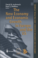 The New Economy and Economic Growth in Europe and the US - David B. Audretsch; Paul J.J. Welfens