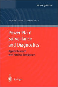 Power Plant Surveillance and Diagnostics: Applied Research with Artificial Intelligence - Da Ruan