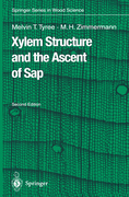 Tyree, Melvin T.;Zimmermann, Martin H.: Xylem Structure and the Ascent of Sap