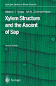 Xylem Structure and the Ascent of Sap - Melvin T. Tyree; Martin H. Zimmermann