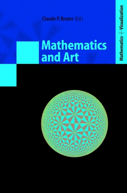 Mathematics and Art als Buch von - Springer Berlin Heidelberg