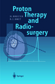 Proton Therapy and Radiosurgery - Hans Breuer; Berend J. Smit