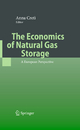 The Economics of Natural Gas Storage - Anna Cretì