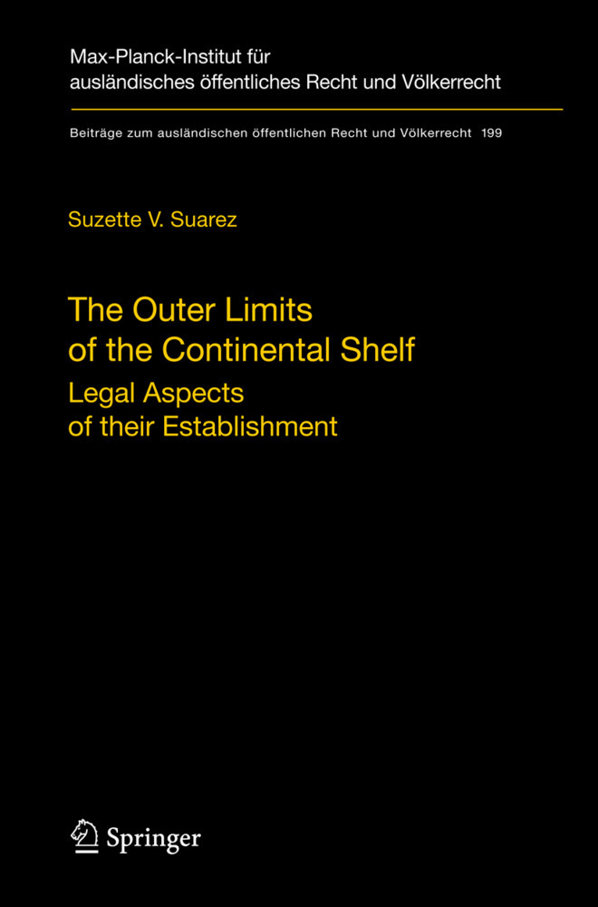 The Outer Limits of the Continental Shelf als Buch von Suzette V. Suarez - Springer