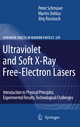 Ultraviolet and Soft X-Ray Free-Electron Lasers - Peter Schmüser; Martin Dohlus; Jörg Rossbach