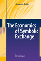 The Economics of Symbolic Exchange - Alexander Dolgin