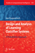 Drugowitsch, Jan: Design and Analysis of Learning Classifier Systems