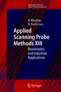 Applied Scanning Probe Methods XIII: Biomimetics and Industrial Applications (NanoScience and Technology)