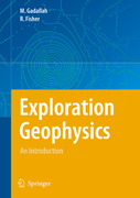 Fisher, Ray;Gadallah, Mamdouh R.: Exploration Geophysics