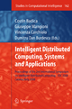 Intelligent Distributed Computing, Systems and Applications - Costin Badica; Giuseppe Mangioni; Vincenza Carchiolo; Dumitru Dan Burdescu