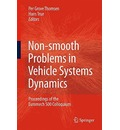 Non-smooth Problems in Vehicle Systems Dynamics - Per Grove Thomsen
