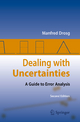 Dealing with Uncertainties - Manfred Drosg
